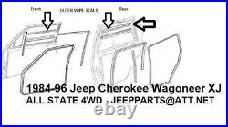 Window Sweep Outer Front & Rear L & R Set of 6 for 84-96 Jeep Cherokee Wgn XJ